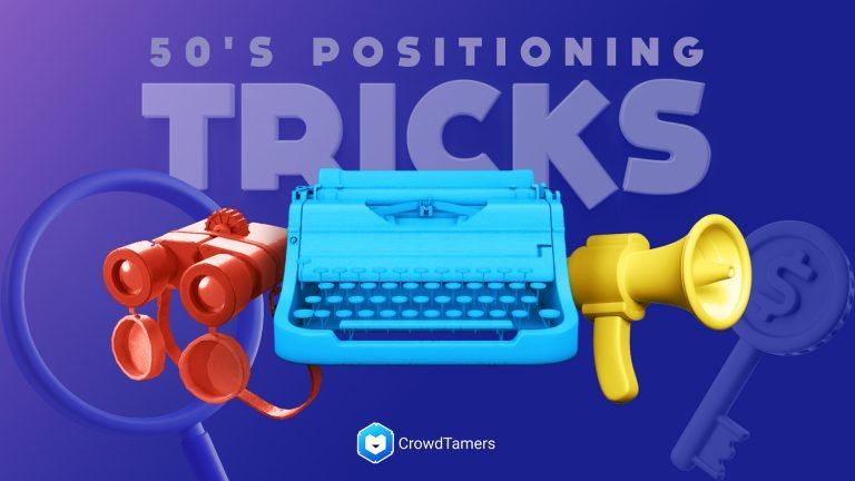 Use these 50's positioning tricks to nail your Go To Market copywriting